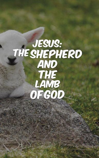 jesus-shepherd-and-lamb-of-god
