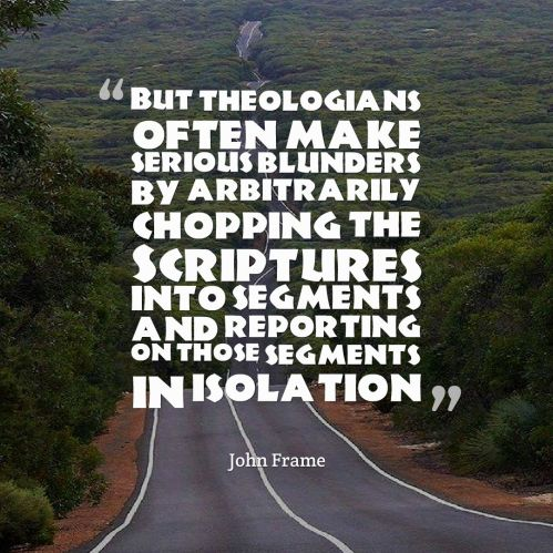theologians-serious-error-john-frame-quote