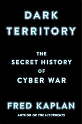 dark-territory-the-secret-history-of-cyber-war