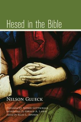 hesed-in-the-bible-by-nelson-glueck