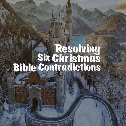 resolving-six-christmas-bible-contradictions