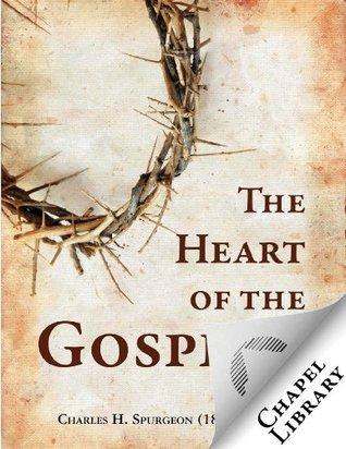 the-heart-of-the-gospel-spurgeon