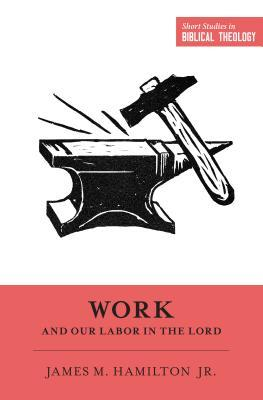 work-and-our-labor-in-the-lord