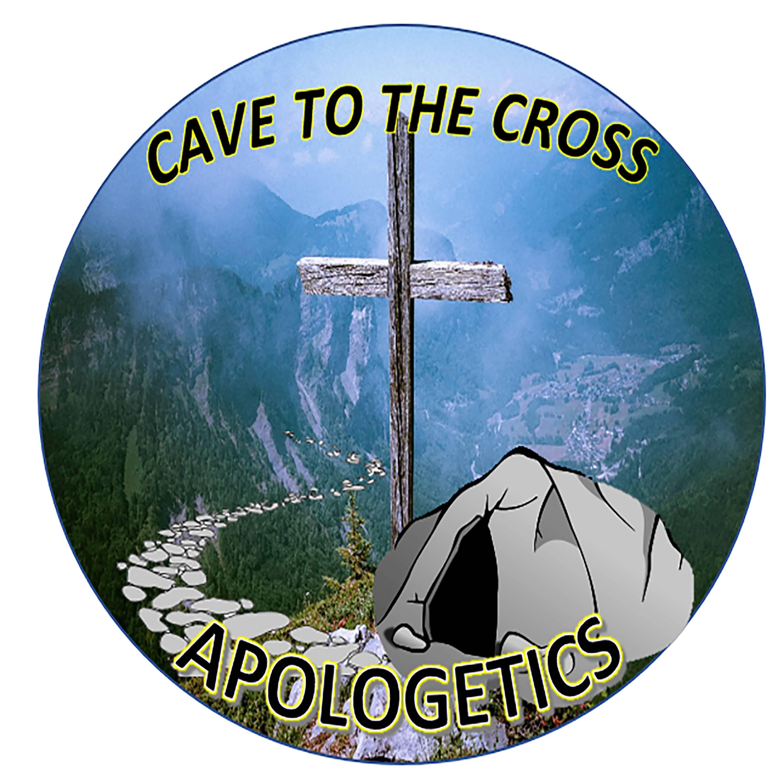 Cave To The Cross Apologetics