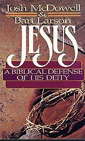 Jesus A Biblical Defense Of His Deity