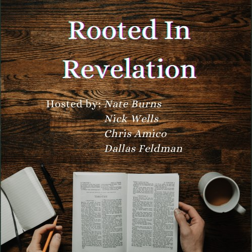 Rooted in Revelation