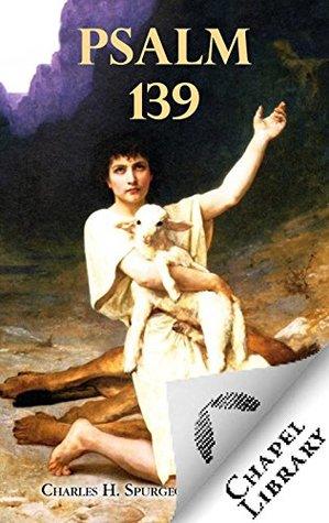 Psalm 139 Spurgeon