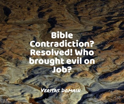 bible_contradiction_resolved_who_brought_evil_on_job
